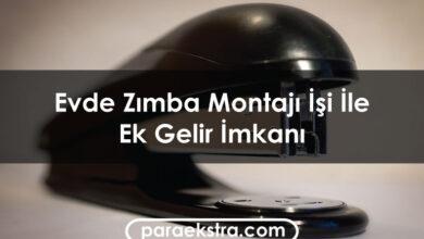 Evde Zımba Montajı İşi İle Ek Gelir İmkanı
