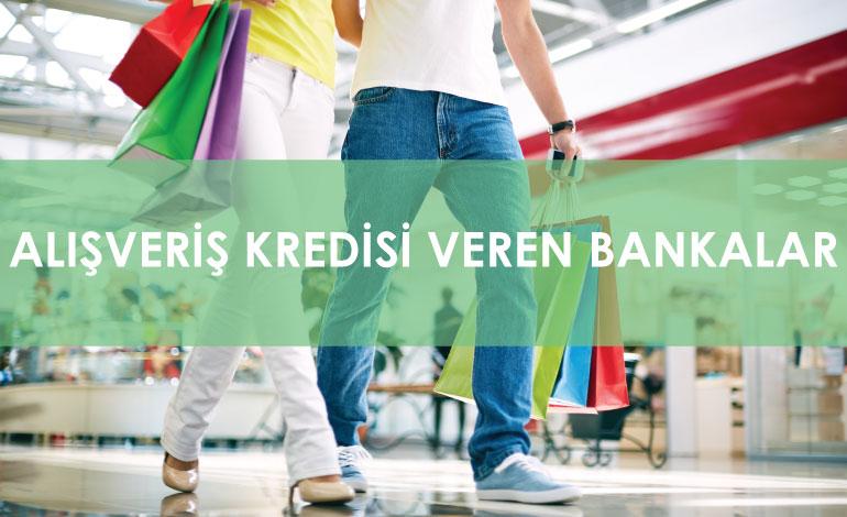 Alışveriş Kredisi Veren Bankalar 2020