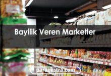 bayilik veren marketler