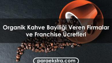 Organik Kahve Bayiliği Veren Firmalar ve Franchise Ücretleri
