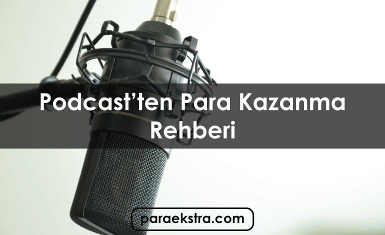 Podcast'ten Para Kazanma Rehberi